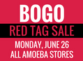 BOGO Red Tag Sale at Our Stores Monday, June 26