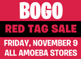 Red Tag BOGO Sale at Our Stores on Friday, November 9