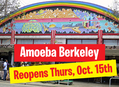 Amoeba Berkeley is Reopening on Thursday, October 15