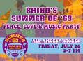 Rhino's Summer of  '69 Peace, Love & Music Parties July 26