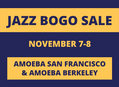 Bay Area Jazz BOGO Sale Nov 7-8