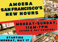 Amoeba San Francisco Will Be Open 7 Days a Week Starting Monday, May 17
