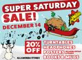 Super Saturday Sale at Our Stores December 14