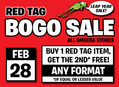 BOGO Red Tag Sale at Our Stores Friday, February 28
