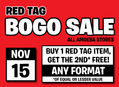 Red Tag BOGO Sale at Our Stores Friday, November 15