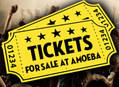 Concert Tickets Available For Sale at Amoeba Hollywood