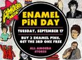 Enamel Pin Day at Our Stores Tuesday, September 17