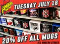 20% Off Mugs at Our Stores on Tuesday, July 16
