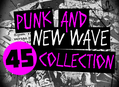 "Punk & New Wave 7"" Collection"