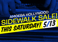 Sidewalk Sale at Amoeba Hollywood May 13