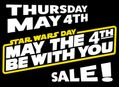 Star Wars Day Sale at Our Stores Thursday, May 4th