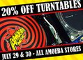 Turntable Sale at Our Stores Saturday, July 29 and Sunday, July 30