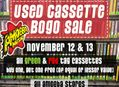 Used Cassette BOGO Sale at Our Stores November 12 & 13