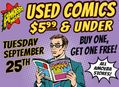 Used Comic Book BOGO Sale at Our Stores Tuesday, September 25