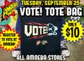 Sale on VOTE! Tote Bags at Our Stores Tuesday, September 25