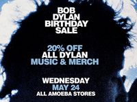 20% Off Bob Dylan Music & Merch at Our Stores May 24