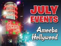 July 2018 Events at Amoeba Hollywood