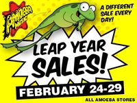 Leap Year Sales at Our Stores February 24-29