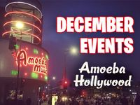 December Events at Amoeba Hollywood