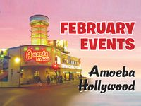 February Events at Amoeba Hollywood
