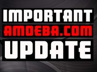 Important Update for Amoeba.com Customers