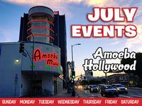 July 2019 Events at Amoeba Hollywood