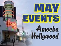 May Events at Amoeba Hollywood