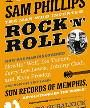 Sam Phillips:  The Man Who Invented Rock 'N' Roll (Book) Merch