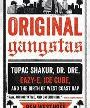 Original Gangstas: Tupac Shakur, Dr. Dre, Eazy-E, Ice Cube, and the Birth of West Coast Rap (Book) Merch