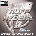 Ruff Ryders - Ryde Or Die Vol  II (CD) - Amoeba Music