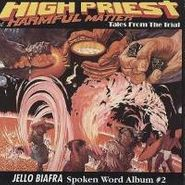 Jello Biafra, High Priest of Harmful Matter: Tales From the Trial (CD)