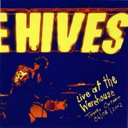The Hives, Hives Live:  At the Warehouse Toronto, Ontario 06/08/2002 (CD)