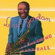 Louis Jordan, At The Swing Cat's Ball (CD)
