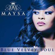 Maysa, Blue Velvet Soul (CD)