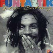 Edwin Birdsong, Funtaztik (CD)