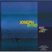 Joseph Byrd, Joseph Byrd: NYC 1960-1963 (CD)
