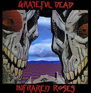 Grateful Dead, Infrared Roses (CD)