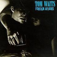 Tom Waits, Foreign Affairs (CD)