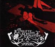 Bullet for My Valentine, The Poison (CD)