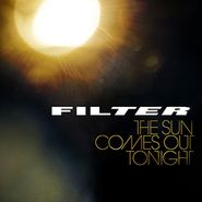 Filter, The Sun Comes Out Tonight (LP)