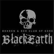 Bohren & Der Club Of Gore, Black Earth (CD)