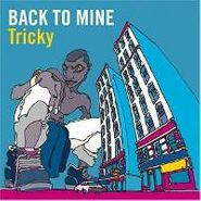 Tricky, Back To Mine (CD)