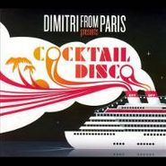 Dimitri From Paris, Cocktail Disco (CD)