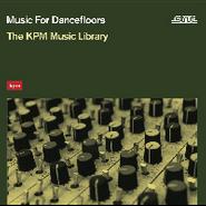 Various Artists, Music For Dancefloors: The KPM Music Library (LP)