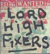 Lord High Fixers, Once Upon A Time Called...Right Now! (CD)