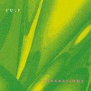 Pulp, Separations (LP)