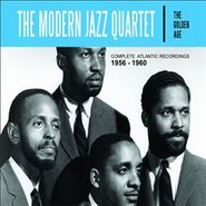 The Modern Jazz Quartet, The Golden Age: Complete Atlantic Recordings 1956 - 1960 (CD)