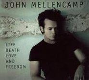 John Mellencamp, Life Death Love & Freedom (CD)
