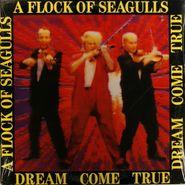 A Flock Of Seagulls, Dream Come True (LP)