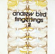 Andrew Bird, Fingerlings 2 (CD)